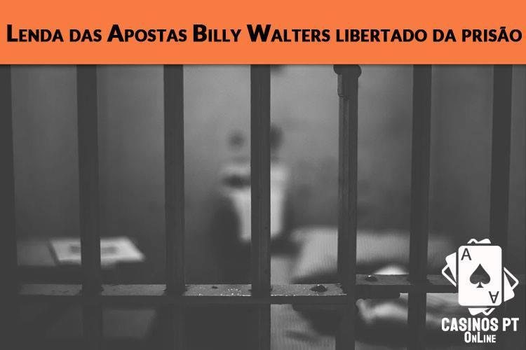 A lenda das apostas desportivas Billy Walters foi libertado da prisão